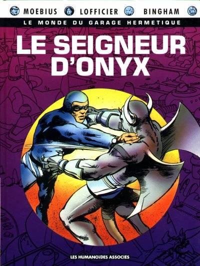 Couverture de Le monde du Garage Hermétique -5- Le seigneur d'Onyx