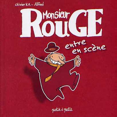 Couverture de Monsieur Rouge -1- Monsieur Rouge entre en scène