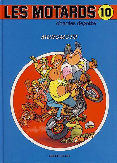 Couverture de Les motards -10- Monomoto