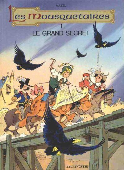 Couverture de Les mousquetaires -41- Le grand secret