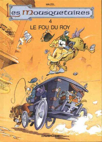 Couverture de Les mousquetaires -74- Le fou du Roy