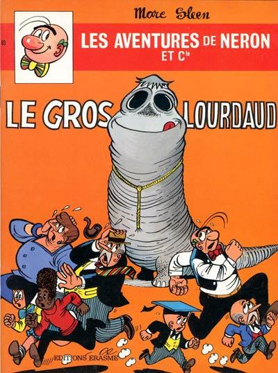 Couverture de Néron et Cie (Les Aventures de) (Érasme) -69- Le gros lourdaud