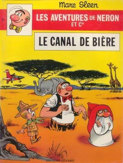 Couverture de Néron et Cie (Les Aventures de) (Érasme) -83- Le canal de bière