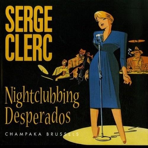Couverture de (AUT) Clerc -3- Nightclubbing Desperados