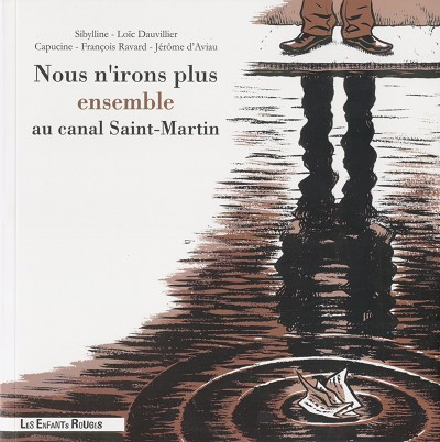 Couverture de Nous n'irons plus ensemble au canal Saint-Martin