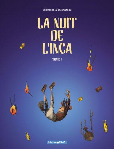Couverture de La nuit de l'inca -1- La nuit de l'inca - Tome 1
