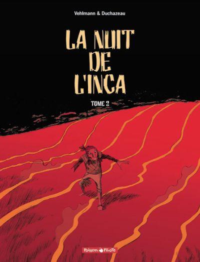 Couverture de La nuit de l'inca -2- La nuit de l'inca - Tome 2