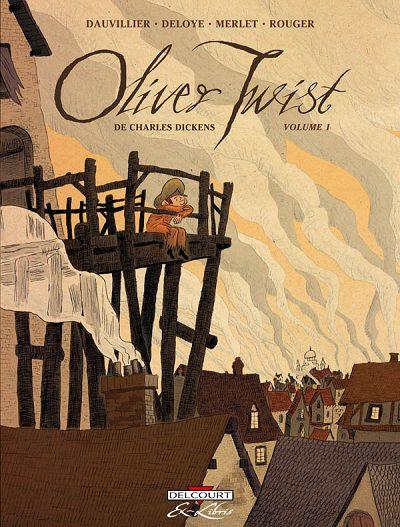 Couverture de Oliver Twist (Dauvillier/Deloye) -1- Volume 1