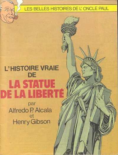Couverture de Les belles histoires de l'Oncle Paul -HS- L'Histoire vraie de la statue de la liberté