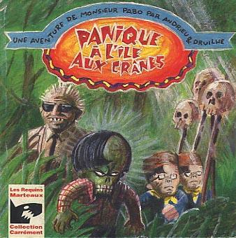 Couverture de Monsieur Pabo - Une aventure de Monsieur Pabo - Panique à l'île aux crânes