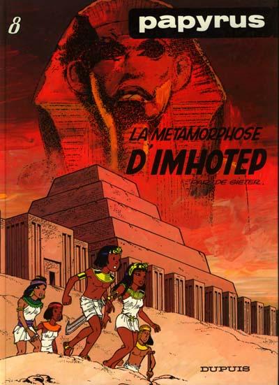 Couverture de Papyrus -8- La métamorphose d'Imhotep