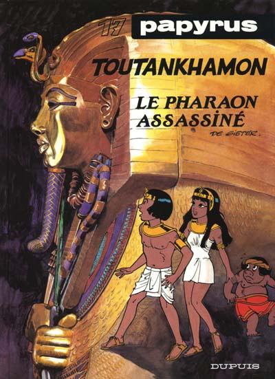 Couverture de Papyrus -17- Toutankhamon le pharaon assassiné
