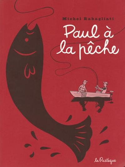 Couverture de Paul -5- Paul à la pêche