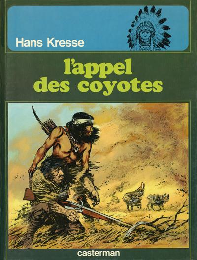 Couverture de Les peaux-rouges -4- L'appel des coyotes