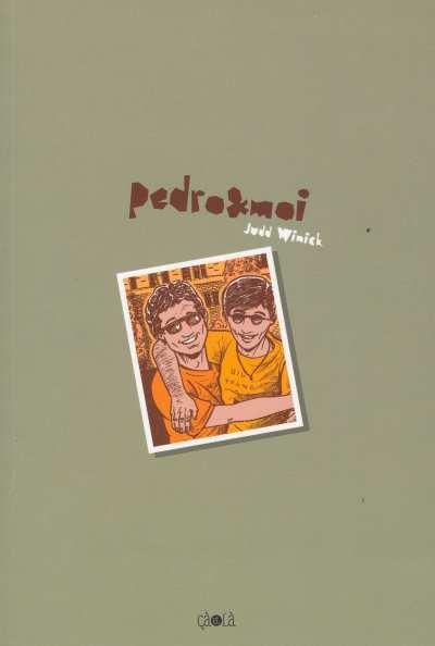 Pedro et moi Roman graphique