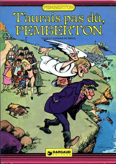 Couverture de Pemberton -4- T'aurais pas dû, Pemberton