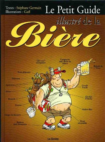 Couverture de Illustré (Le Petit) (La Sirène / Soleil Productions / Elcy) - Le Petit Guide illustré de la Bière