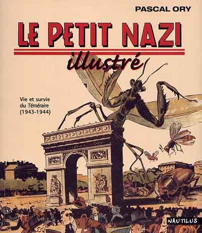 Couverture de (DOC) Études et essais divers - Le Petit Nazi illustré - Vie et survie du Téméraire (1943-1944)