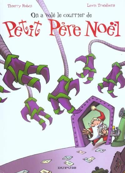 Couverture de Petit Père Noël -4- On a volé le courrier de Petit Père Noël