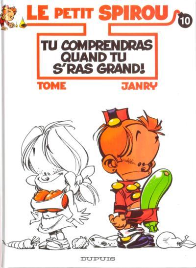 Couverture de Le petit Spirou -10- Tu comprendras quand tu s'ras grand!