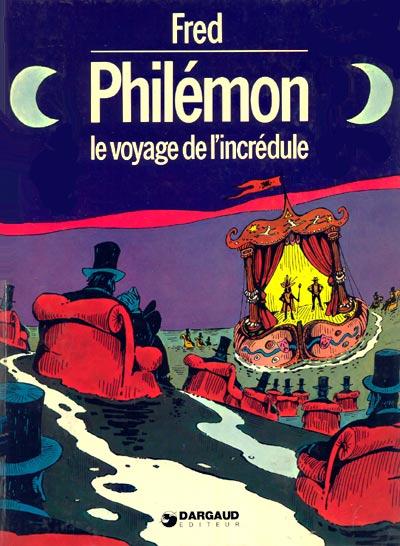 Couverture de Philémon -4- Le voyage de l'incrédule