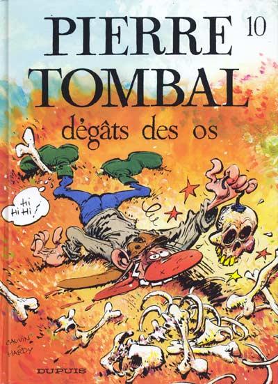 Couverture de Pierre Tombal -10- Dégâts des os