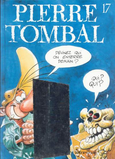 Couverture de Pierre Tombal -17- Devinez qui on enterre demain ?