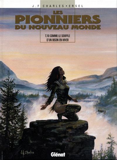 Couverture de Les pionniers du Nouveau Monde -10- Comme le souffle d'un bison en hiver