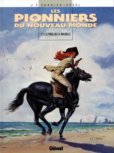 Couverture de Les pionniers du Nouveau Monde -11- Le piège de la Rochelle