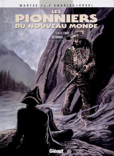 Couverture de Les pionniers du Nouveau Monde -15- Le Choix de Crimbel