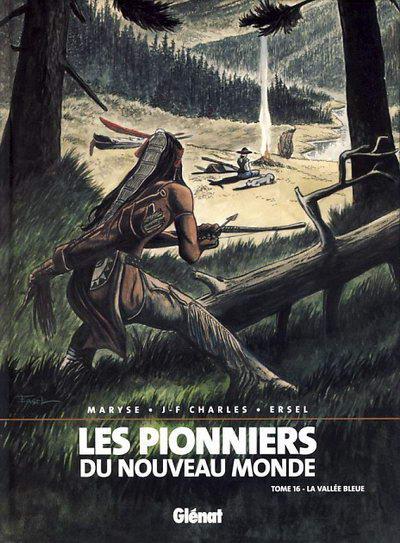 Couverture de Les pionniers du Nouveau Monde -16- La vallée Bleue