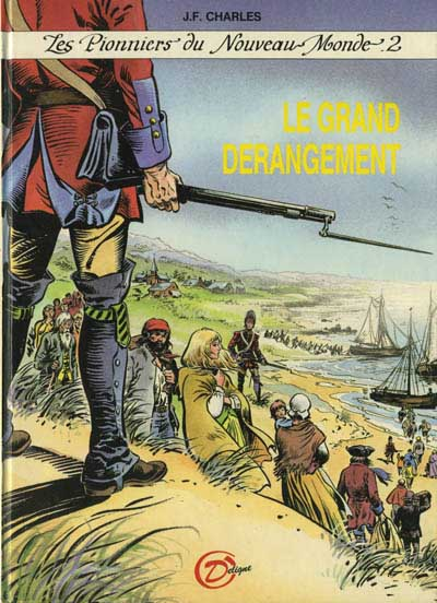 Couverture de Les pionniers du Nouveau Monde -2- Le Grand Dérangement