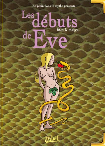 Couverture de En plein dans le mythe -2- Les débuts de Eve