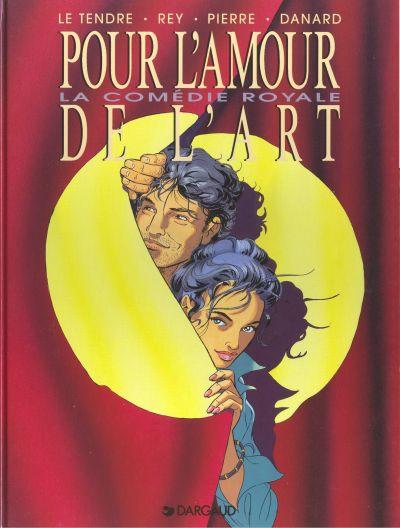 Couverture de Pour l'amour de l'art -3- La Comédie Royale
