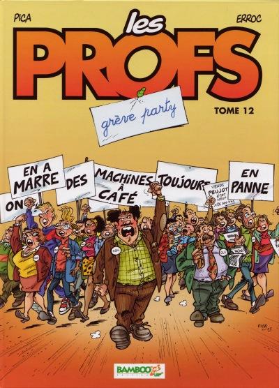 Couverture de Les profs -12- Grêve Party