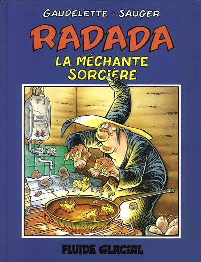 Couverture de Radada (La méchante sorcière) -1- Tome 1