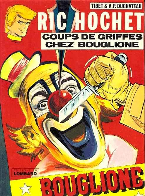 Couverture de Ric Hochet -25- Coups de griffes chez Bouglione