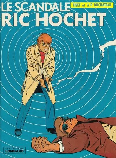 Couverture de Ric Hochet -33- Le scandale Ric Hochet