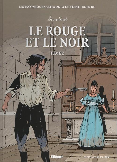 Couverture de Les incontournables de la littérature en BD -26- Le Rouge et le Noir - Tome 2
