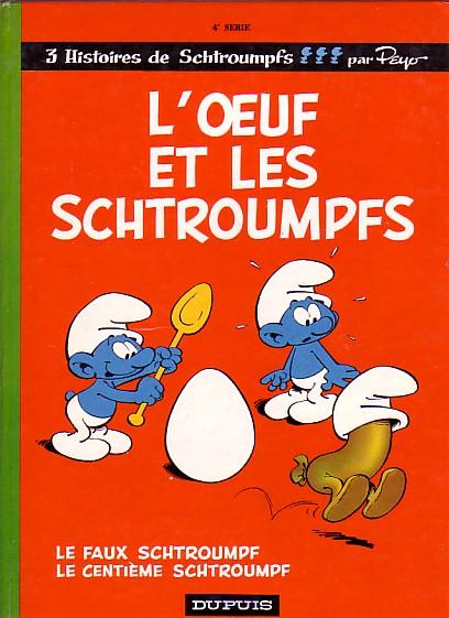 Couverture de Les schtroumpfs -4- L'œuf et les Schtroumpfs