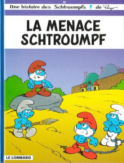 Les Schtroumpfs . n° 20 La menace Schtroumpf