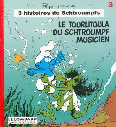 Schtroumpfs 3 histoires de 3 le tourlitoula du - Schtroumpf musicien ...