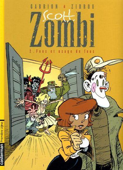 Couverture de Scott Zombi -2- Fous et usage de fous