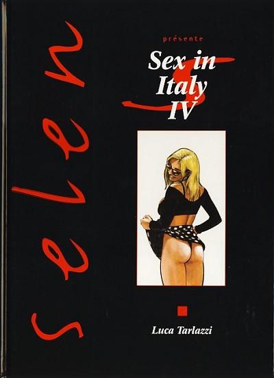 Couverture de Selen présente... -11- Sex in Italy IV