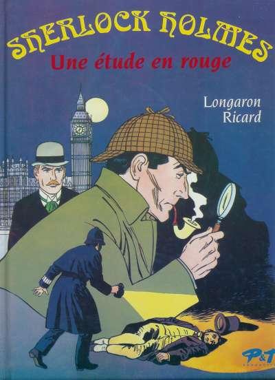 Couverture de Sherlock Holmes (Ricard/Longaron) - Une étude en rouge