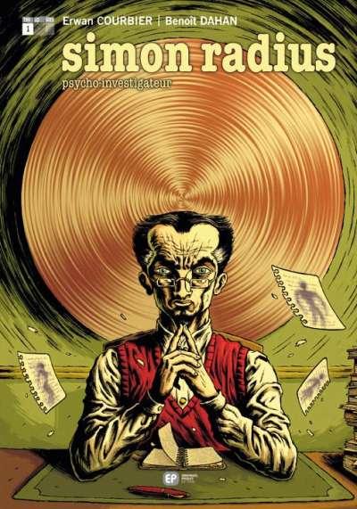 Couverture de Psycho-Investigateur / Simon Radius Psycho-Investigateur -1- Les Fantômes de la culpabilité