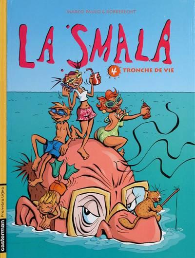Couverture de La smala -4- Tronche de Vie