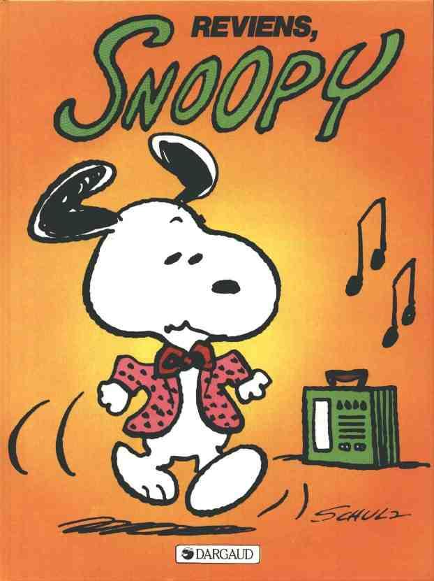 Couverture de Peanuts -6- (Snoopy - Dargaud) -1- Reviens Snoopy