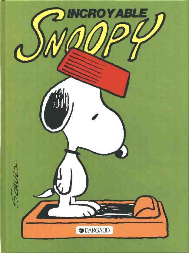 Couverture de Peanuts -6- (Snoopy - Dargaud) -2- Incroyable Snoopy