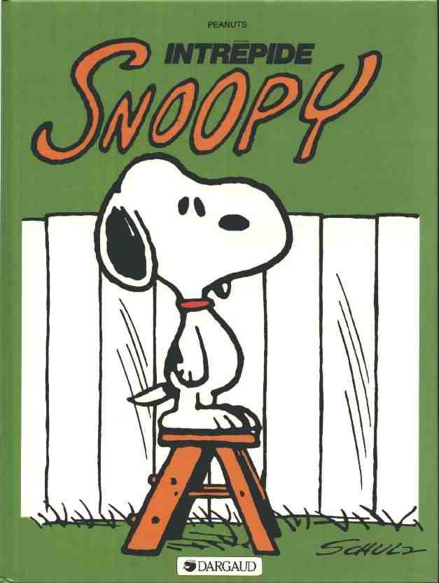 Couverture de Peanuts -6- (Snoopy - Dargaud) -3- Intrépide Snoopy
